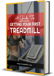 A Guide To Getting Your First Treadmill eBook